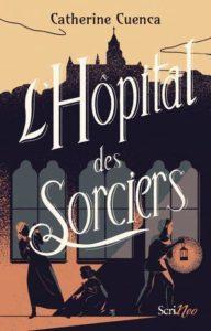 L'hôpital des sorciers : un livre halloween