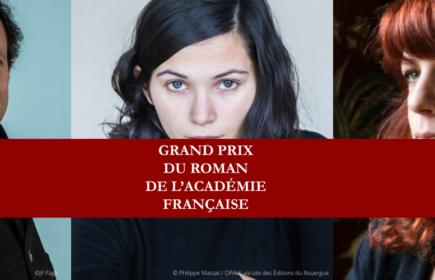Sélection du Grand prix du roman de l'Académie française