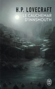 Le cauchemar d'Innsmouth de HP Lovecraft : livre maudit