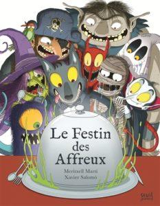 Le festin des affreux : un livre Halloween
