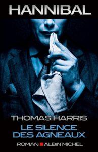Hannibal Lecter, Le silence des agneaux : roman horreur