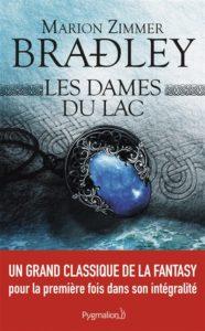 Les dames du lac : legende celte