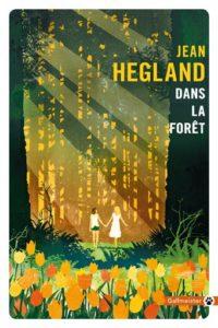 livre arbre : Dans la forêt de Jean Hegland