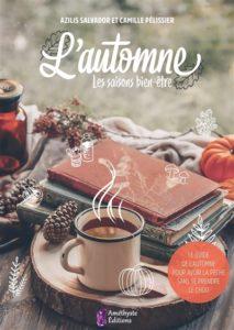 livre sur l'automne : L'automne : les saisons bien-être