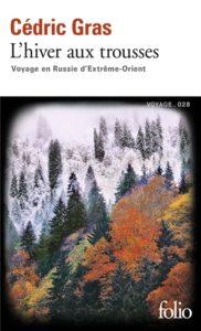 lecture d'automne : l'hiver aux trousses de Cédric Gras