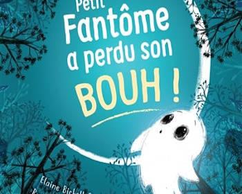 Petit fantôme a perdu son BOUH : un livre pour enfants à lire pour Halloween
