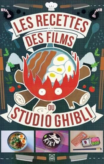 Livre de cuisine inspiré des films du studio Ghibli
