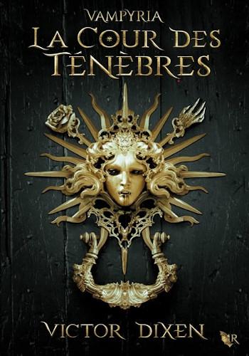 Vampyria : le nouveau livre de Victor Dixen - livre Halloween