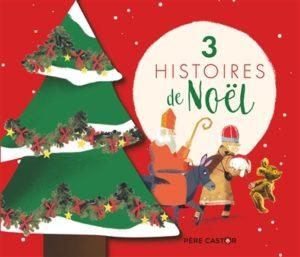 3 histoires de Noël : livre enfant noel
