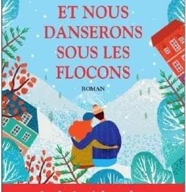 Et nous danserons sous les étoiles : un livre de Noël de Clarisse Sabard