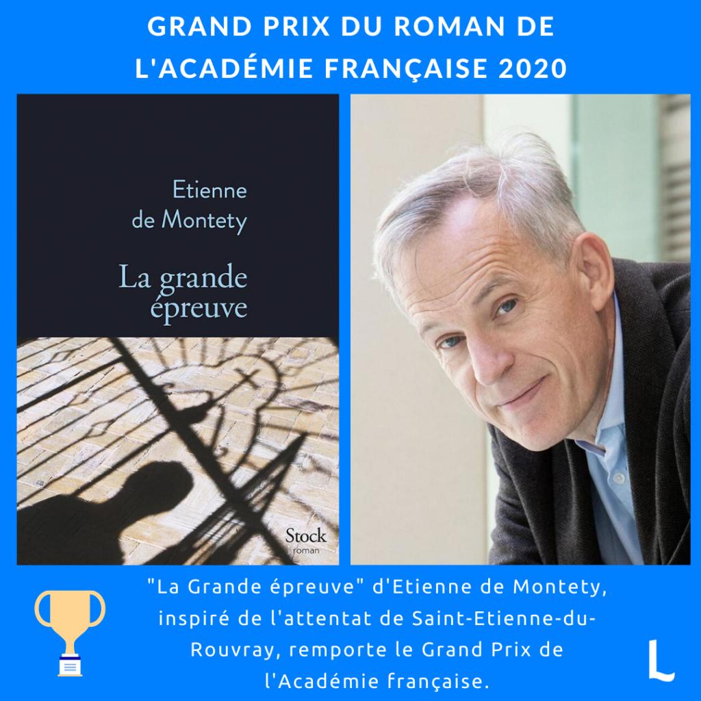 La grande épreuve d'Etienne de Montety : Grand du Roman de l'Académie française