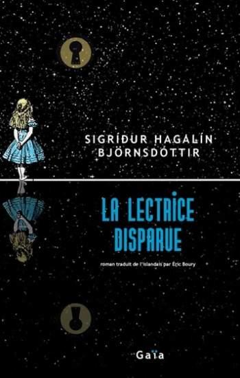 La lectrice disparue : nouveau roman de Sigridur Hagalin Björnsdóttir