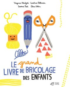 Le grand livre de bricolage des enfants : un livre de bricolage enfant