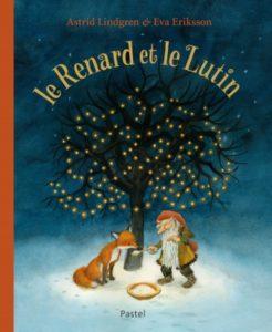 Le renard et le lutin : livre de Noël pour enfants