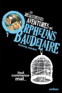 Les orphelins Baudelaire : livre serie