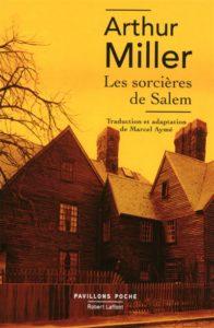 Les sorcières de Salem : un livre d'Arthur Miller