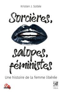 livre Sorcières, salopes, féministes