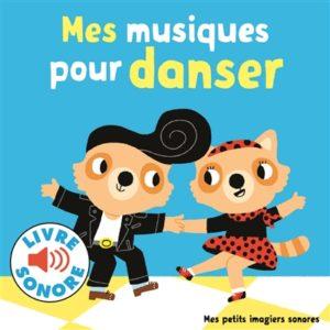 Mes musiques pour danser : histoire audio enfant