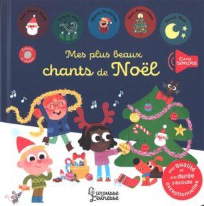 Mes plus beaux chants de Noël : le livre de noël