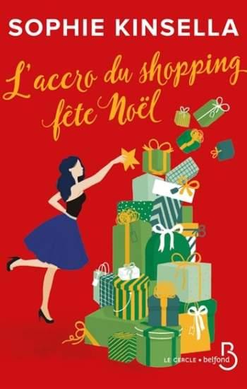 L'accro du shopping fête Noël : nouveau livre de Sophie Kinsella