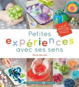 Petites expériences avec ses sens : un livre de bricolage pour enfants