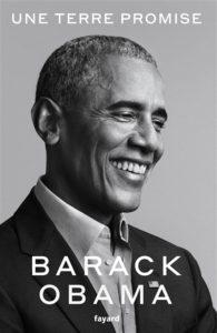 Une terre promise : nouveau livre de Barack Obama