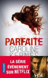 You : adaptation netflix de Parfaite