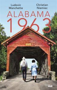 Alabama 1963 de Ludovic Manchette et Christian Niemec - meilleur roman 2020