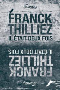 Il était deux fois de Franck Thilliez : meilleur polar 2020