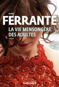 La vie mensongère des adultes d'Elena Ferrante : meilleur roman 2020