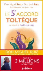 Le 5ème accord Toltèque de Miguel Ruiz : livre développement personnel