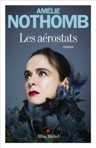 Les Aérostats d'Amélie Nothomb : meilleur roman 2020