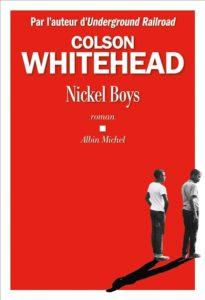 Nickel Boys de Colson Whitehead : meilleur roman 2020