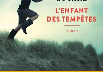 L'enfant des tempêtes : nouveau livre de Mélanie Guyard