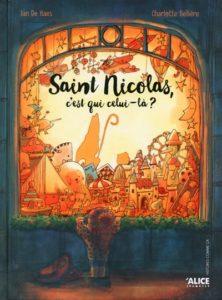 Saint-Nicolas, c'est qui celui-là ? : livre saint nicolas