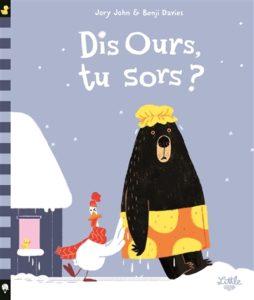 Dis ours, tu sors ? : album hiver maternelle de Jory John et Benji Davies