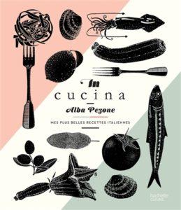 In cucina : mes plus belles recettes italiennes : livre cuisine italienne