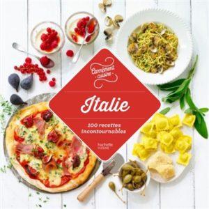 Italie 100 recettes authentiques : livre cuisine italienne
