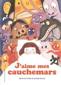 J'aime mes cauchemars : histoire pour dormir enfant