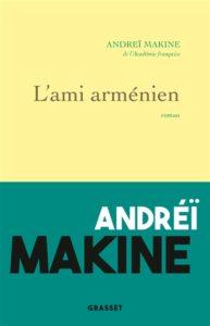 L'ami arménien d'Andreï Makine : livres de la rentrée littéraire janvier 2021