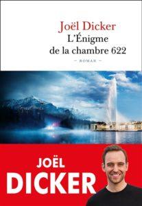 L'énigme de la chambre 622 de Joël Dicker : meilleures ventes livres 2020