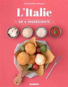 L'Italie en 4 ingrédients : livre cuisine italienne