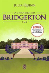 La chronique des Bridgerton : roman amour Julia Quinn