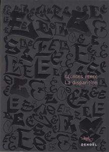 Le livre à lire si vous avez L'anomalie de herve le tellier : La disparation de Geroges Perec