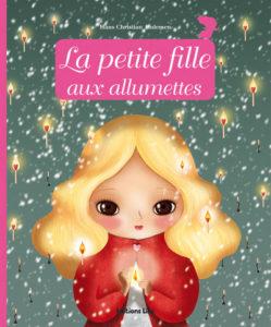 La petite fille aux allumettes : album hiver maternelle Hans Christian Andersen