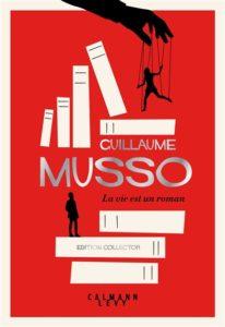 La vie est un roman de Guillaume Musso : meilleur vente livres 2020
