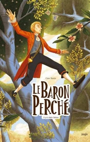 Adaptation BD du Baron Perché d'Italo Calvino par Claire Martin