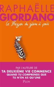 Le bazar du zèbre à pois de Raphaëlle Giordano : livres de la rentrée littéraire janvier 2021