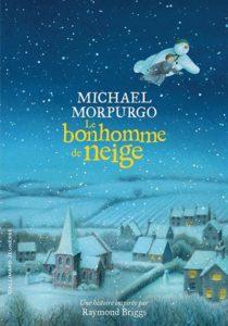 Le bonhomme de neige : livre hiver de Michael Morpugo