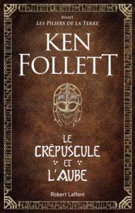 Le crépuscule et l'aube de Ken Follett : meilleur vente livres 2020